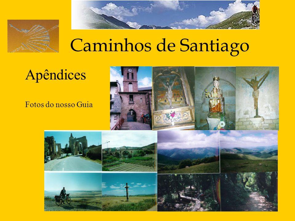 Caminhos de Santiago Apêndices Fotos do nosso Guia
