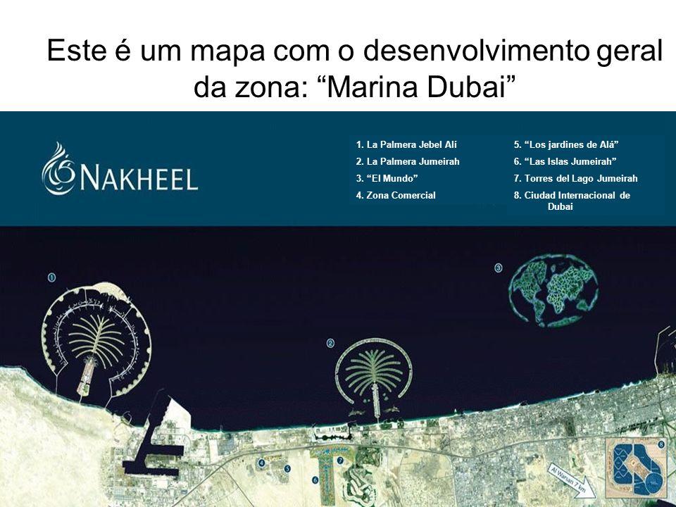 Este é um mapa com o desenvolvimento geral da zona: Marina Dubai