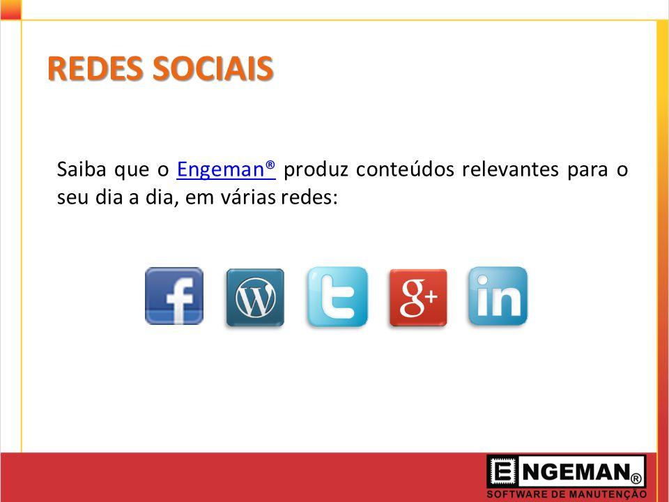 REDES SOCIAIS Saiba que o Engeman® produz conteúdos relevantes para o seu dia a dia, em várias redes: