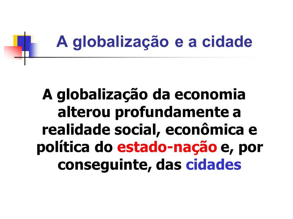 A globalização e a cidade