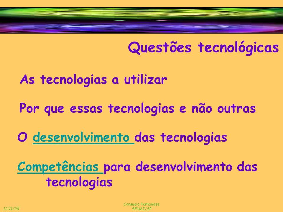 Questões tecnológicas
