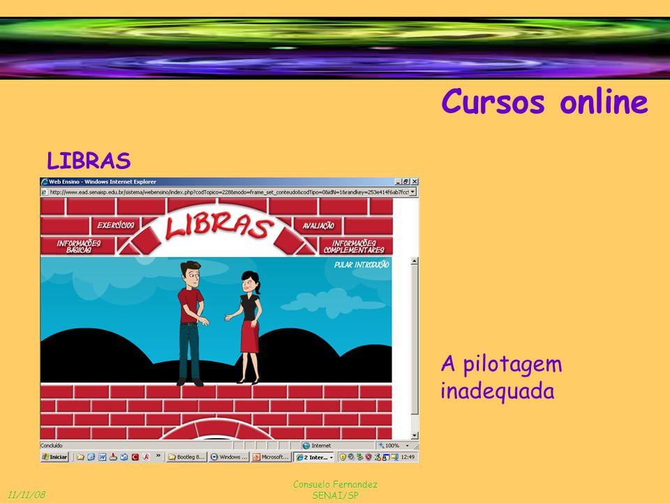 Cursos online LIBRAS A pilotagem inadequada Consuelo Fernandez