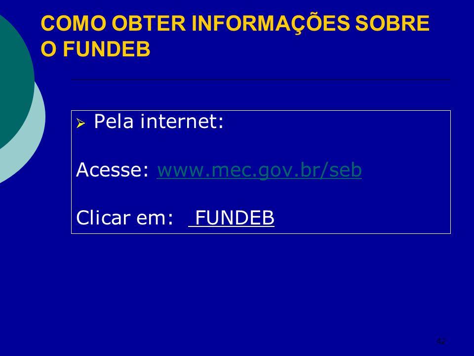 COMO OBTER INFORMAÇÕES SOBRE O FUNDEB