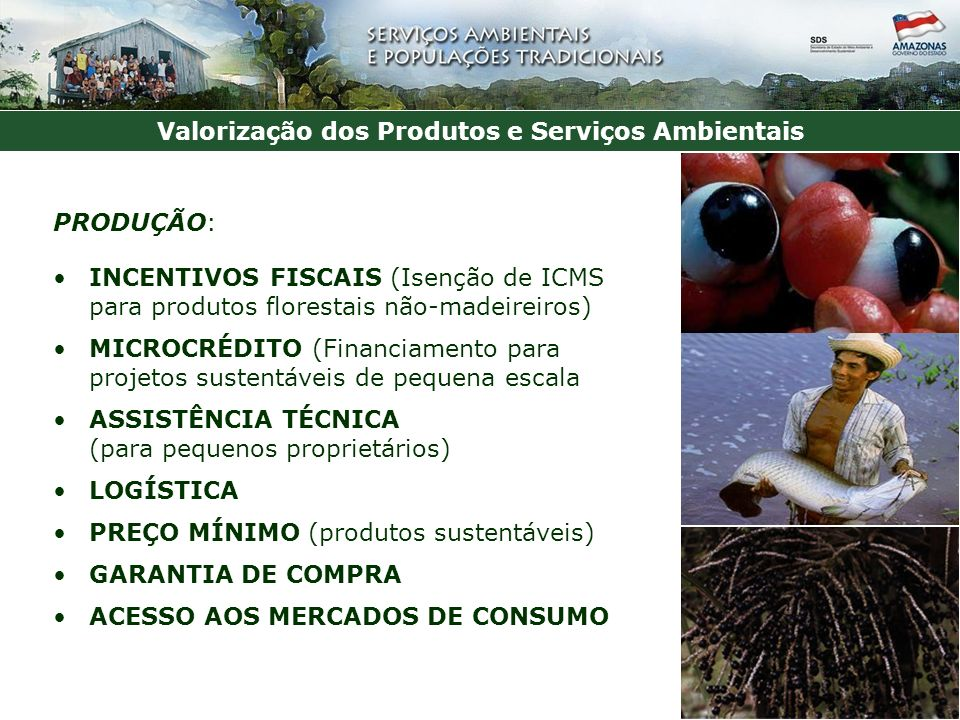 Valorização dos Produtos e Serviços Ambientais