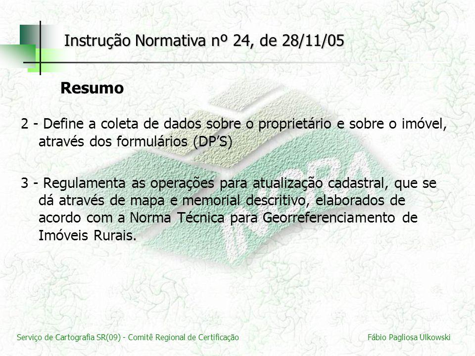 Instrução Normativa nº 24, de 28/11/05