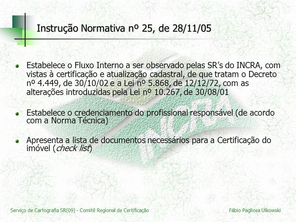 Instrução Normativa nº 25, de 28/11/05