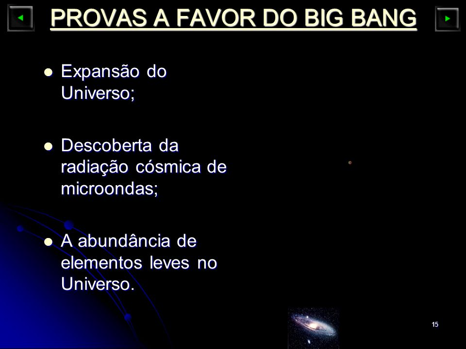 PROVAS A FAVOR DO BIG BANG