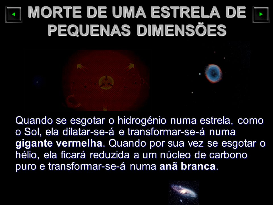 MORTE DE UMA ESTRELA DE PEQUENAS DIMENSÕES