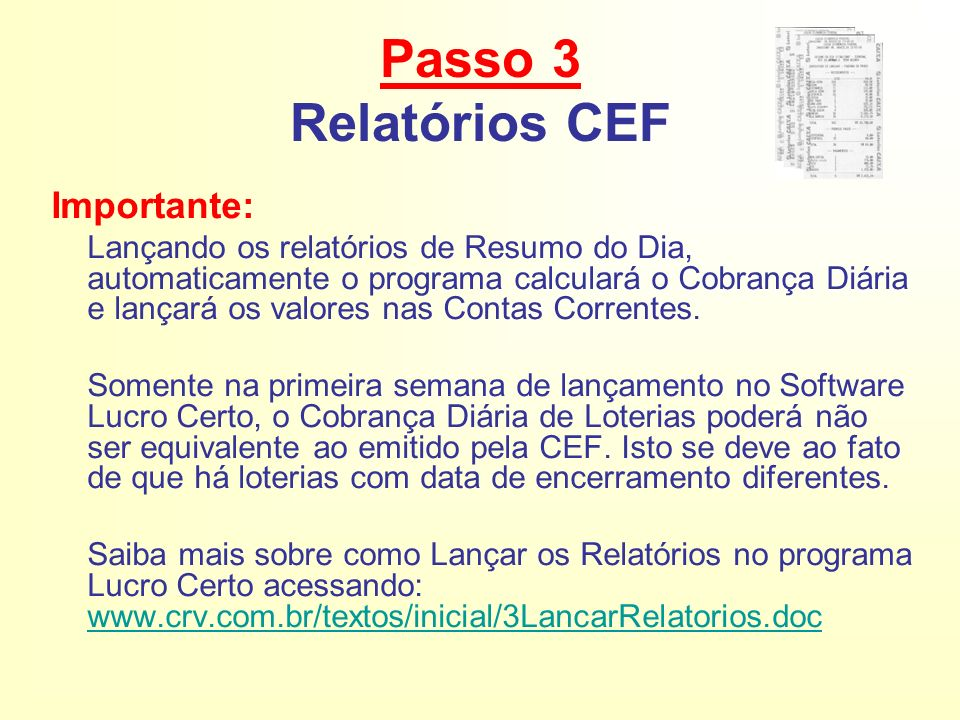 Passo 3 Relatórios CEF Importante: