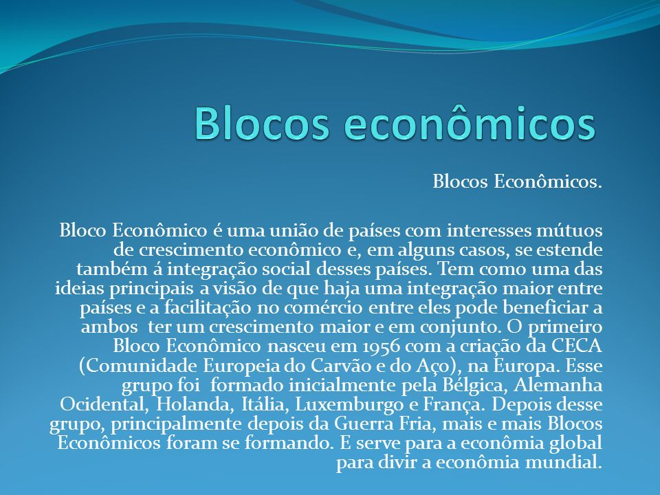 Blocos econômicos Blocos Econômicos.