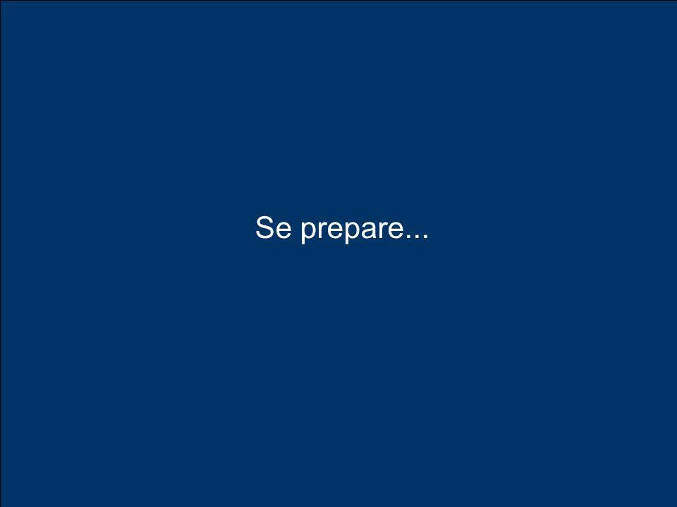 Se prepare...