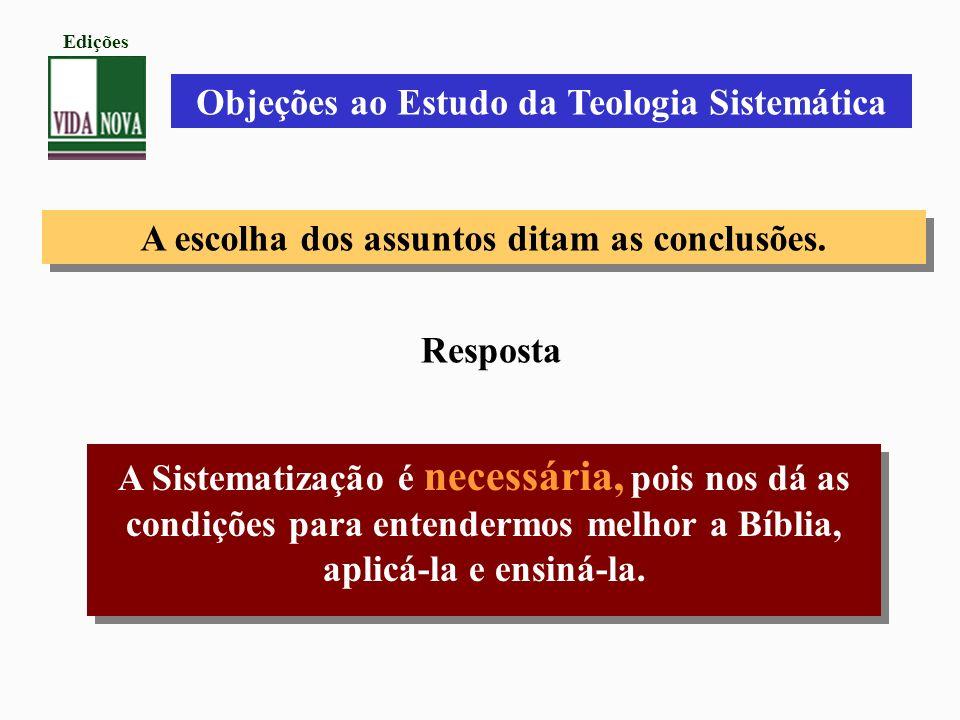 Objeções ao Estudo da Teologia Sistemática