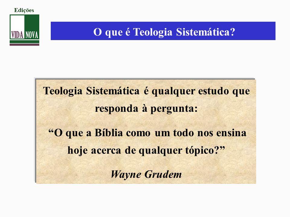 O que é Teologia Sistemática
