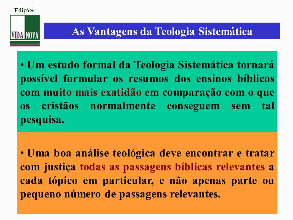 As Vantagens da Teologia Sistemática
