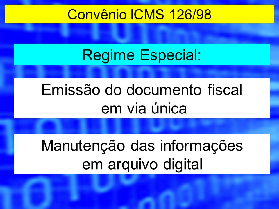 Emissão do documento fiscal em via única