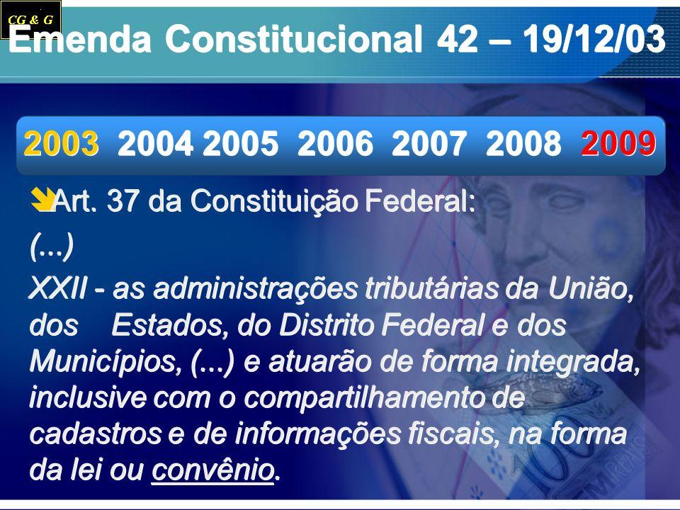 Emenda Constitucional 42 – 19/12/03