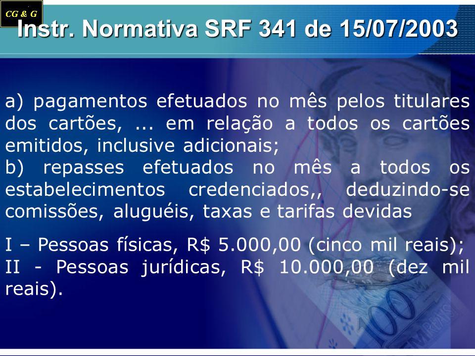 Instr. Normativa SRF 341 de 15/07/2003