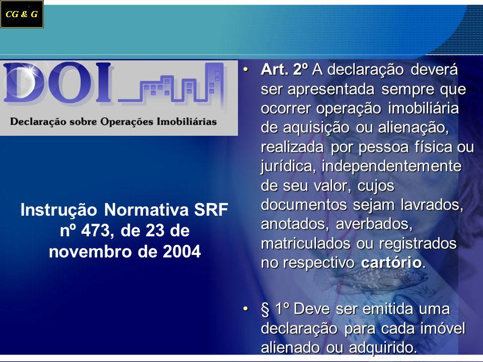 Instrução Normativa SRF nº 473, de 23 de novembro de 2004