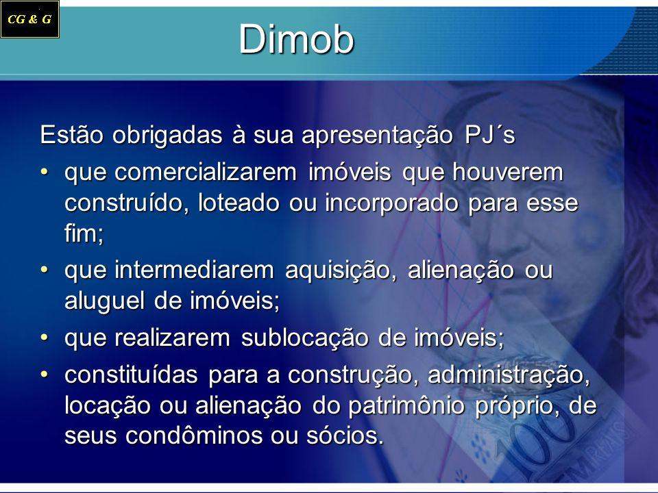 Dimob Estão obrigadas à sua apresentação PJ´s