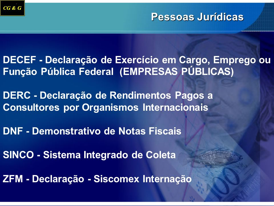 Pessoas Jurídicas DECEF - Declaração de Exercício em Cargo, Emprego ou Função Pública Federal (EMPRESAS PÚBLICAS)