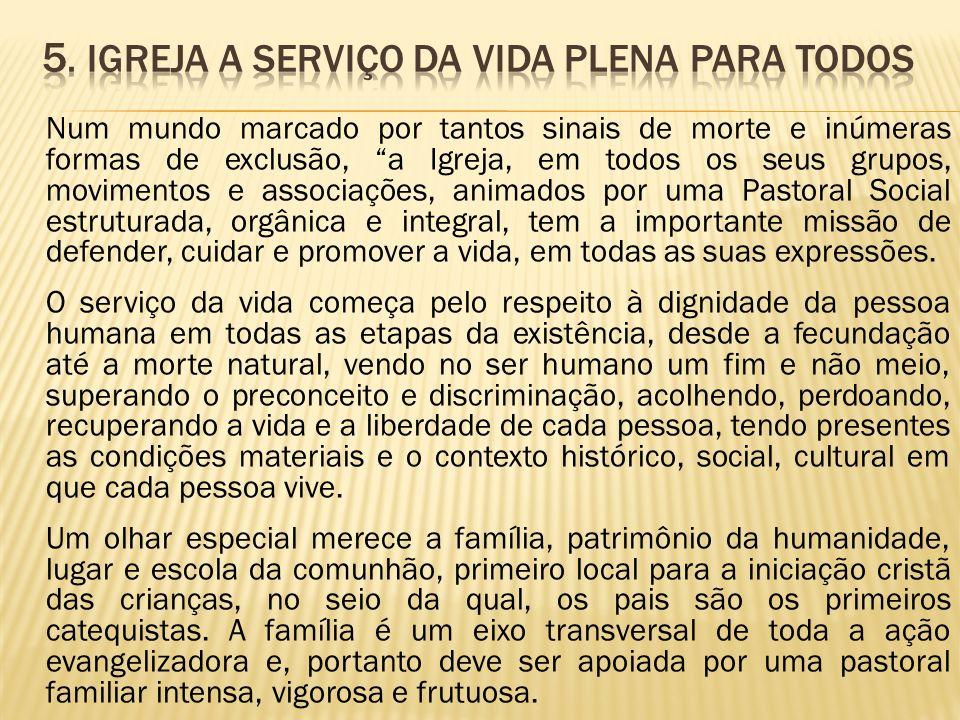 5. Igreja a serviço da vida plena para todos