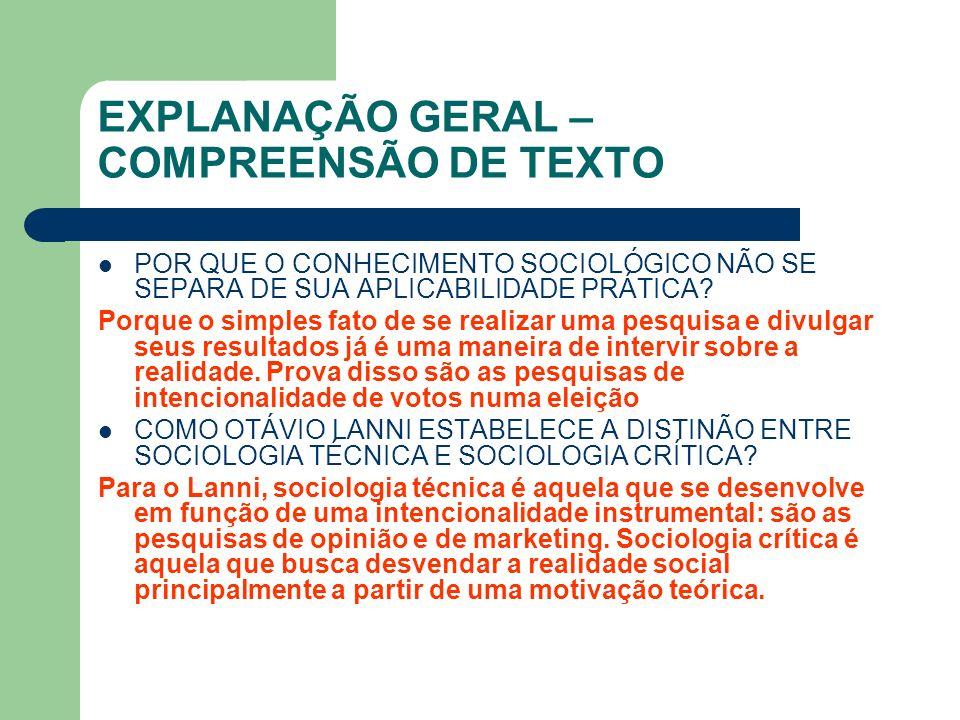 EXPLANAÇÃO GERAL – COMPREENSÃO DE TEXTO
