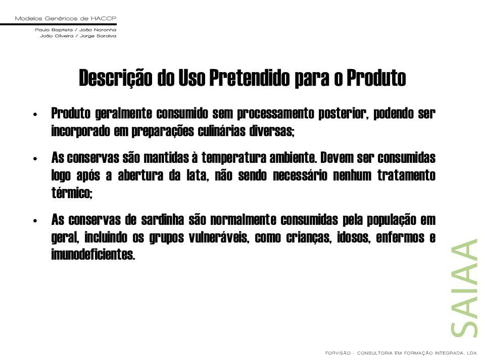 Descrição do Uso Pretendido para o Produto