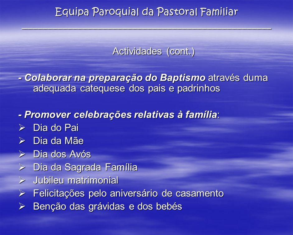 Equipa Paroquial da Pastoral Familiar __________________________________________________