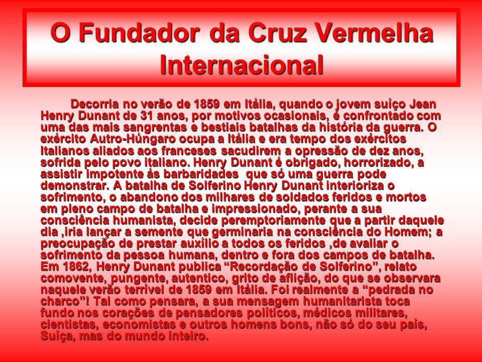 O Fundador da Cruz Vermelha Internacional