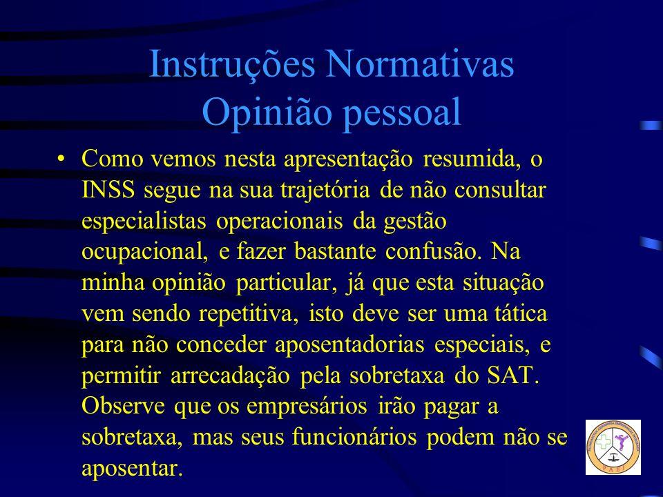 Instruções Normativas Opinião pessoal