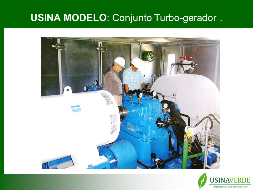 USINA MODELO: Conjunto Turbo-gerador .