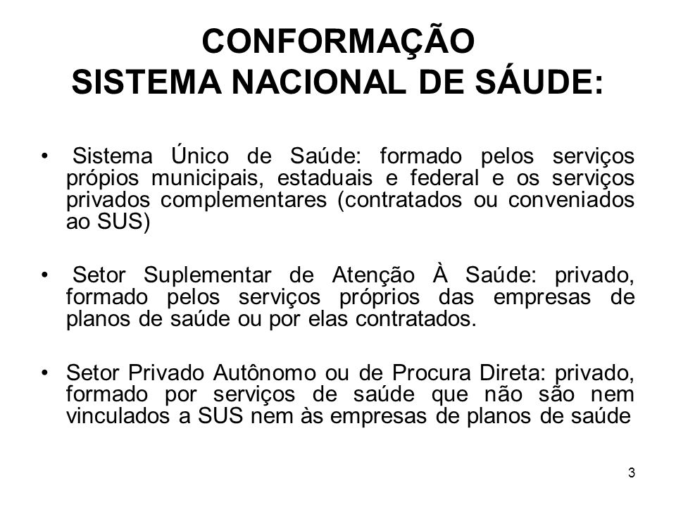 SISTEMA NACIONAL DE SÁUDE: