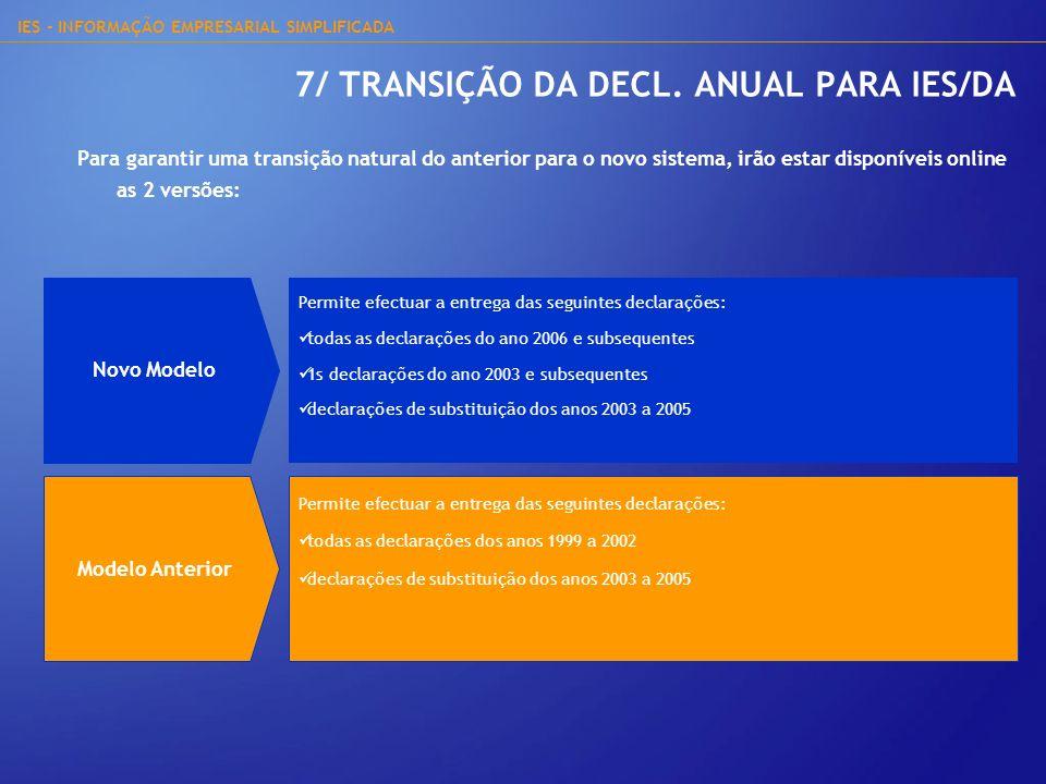 7/ TRANSIÇÃO DA DECL. ANUAL PARA IES/DA
