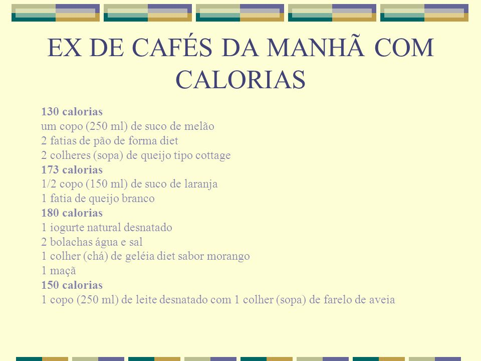 EX DE CAFÉS DA MANHÃ COM CALORIAS