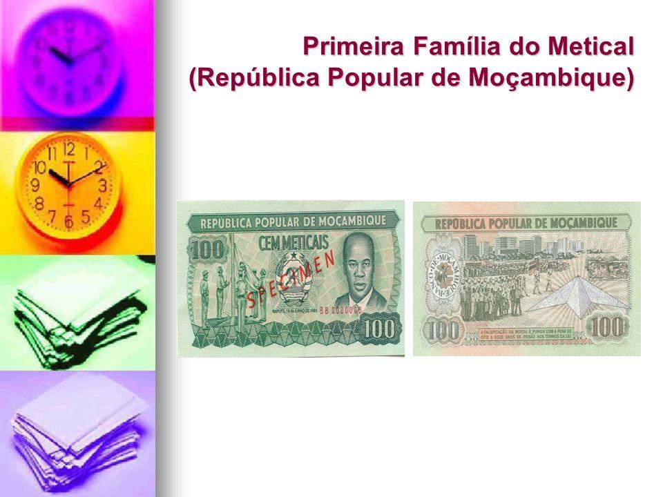 Primeira Família do Metical (República Popular de Moçambique)