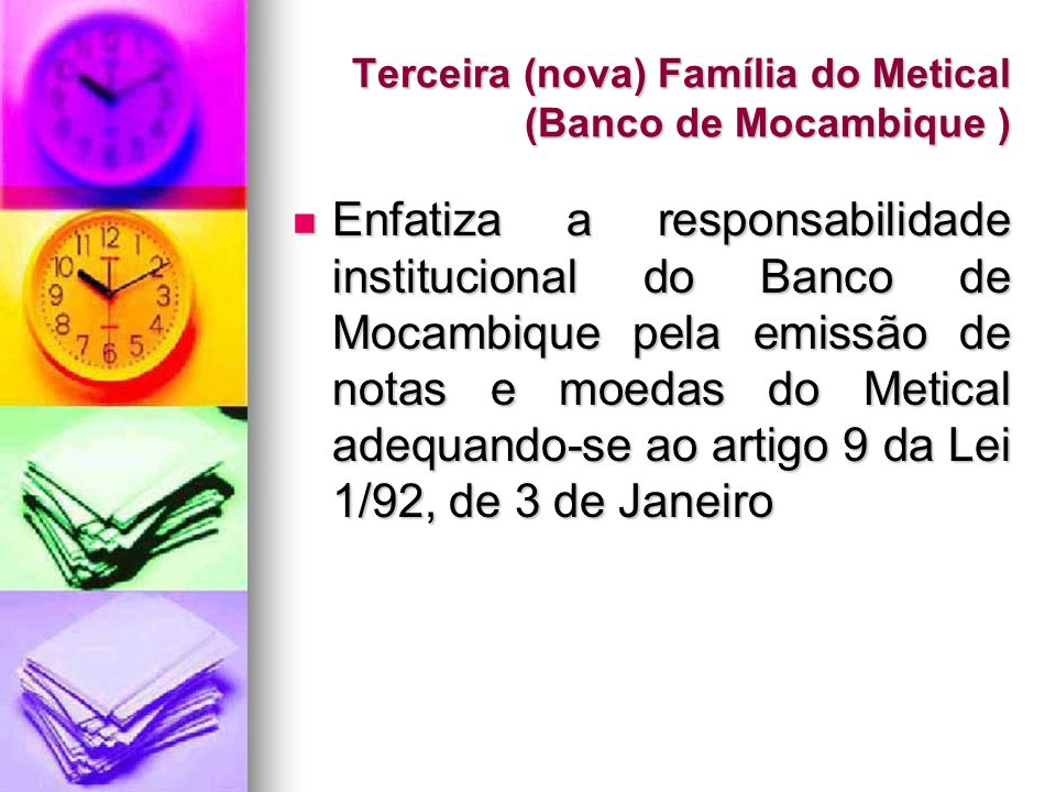 Terceira (nova) Família do Metical (Banco de Mocambique )