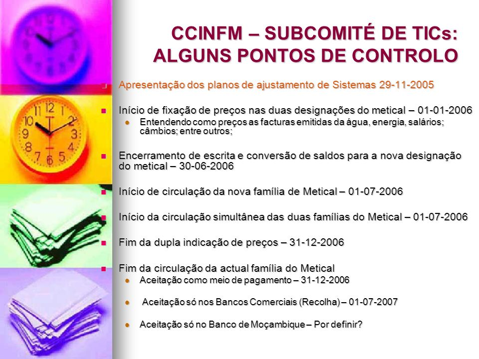 CCINFM – SUBCOMITÉ DE TICs: ALGUNS PONTOS DE CONTROLO