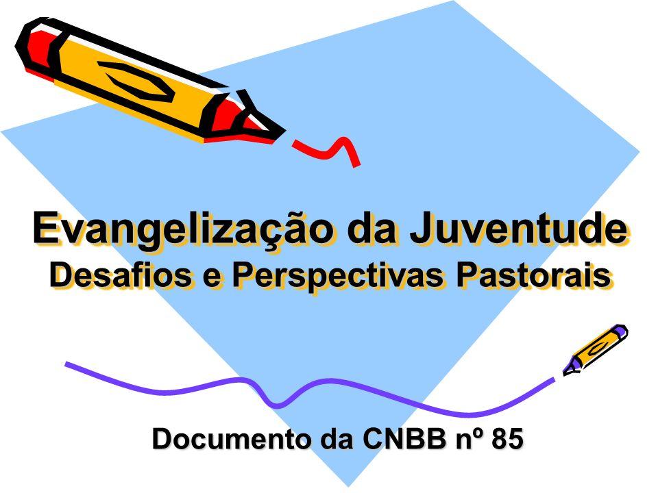 Evangelização da Juventude Desafios e Perspectivas Pastorais