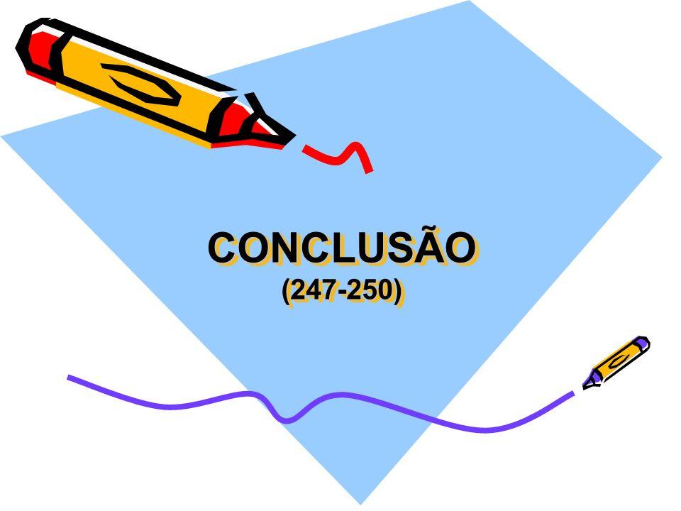 CONCLUSÃO (247-250)