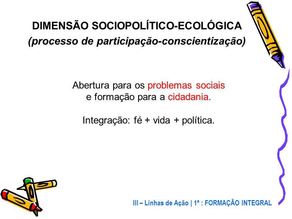 DIMENSÃO SOCIOPOLÍTICO-ECOLÓGICA
