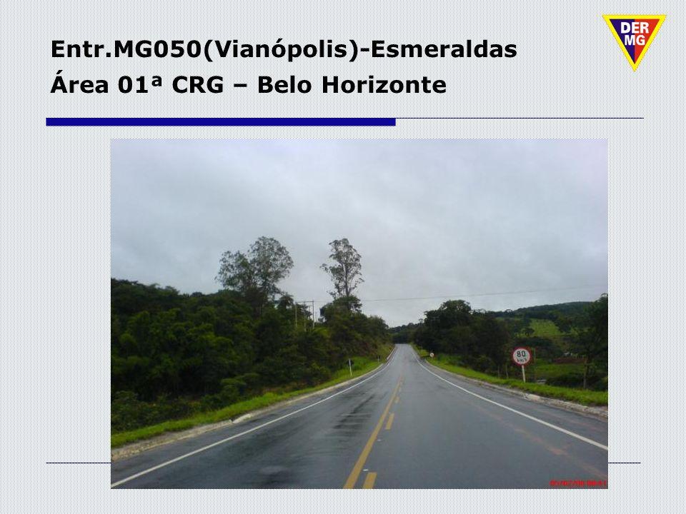 Entr.MG050(Vianópolis)-Esmeraldas Área 01ª CRG – Belo Horizonte