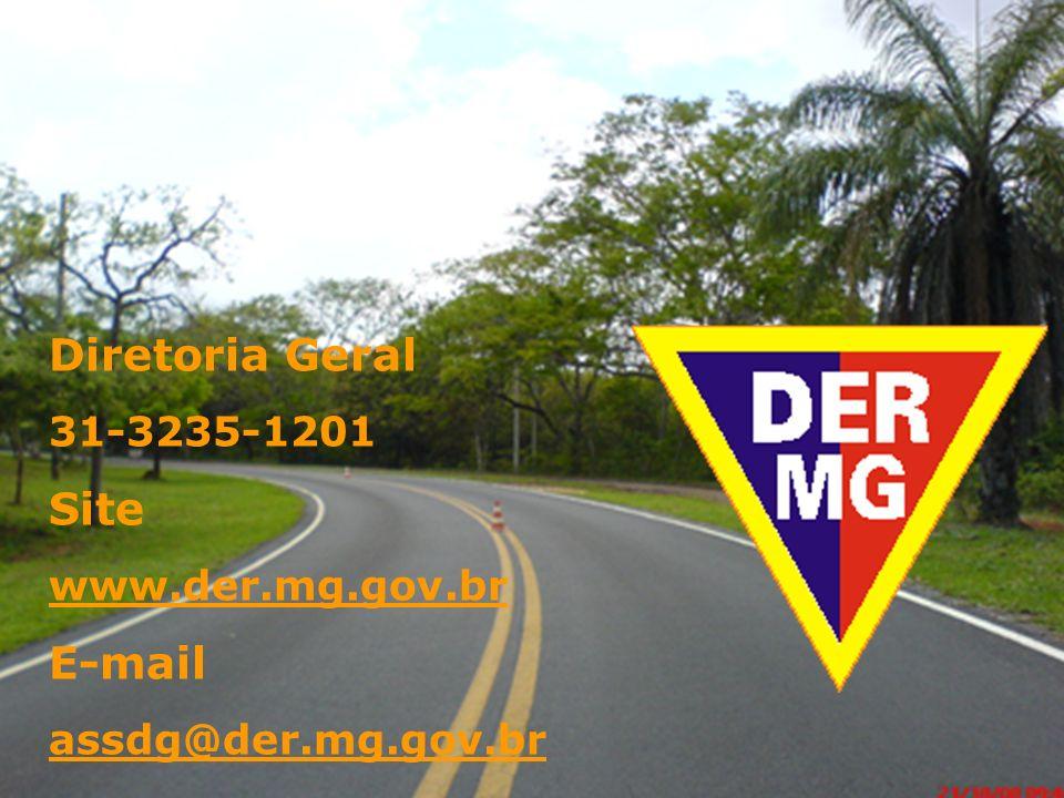 Diretoria Geral Site E-mail 31-3235-1201 www.der.mg.gov.br