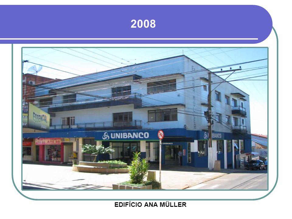 2008 EDIFÍCIO ANA MÜLLER