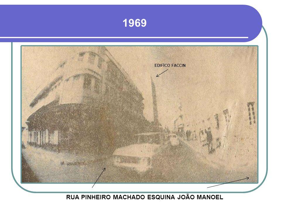 RUA PINHEIRO MACHADO ESQUINA JOÃO MANOEL