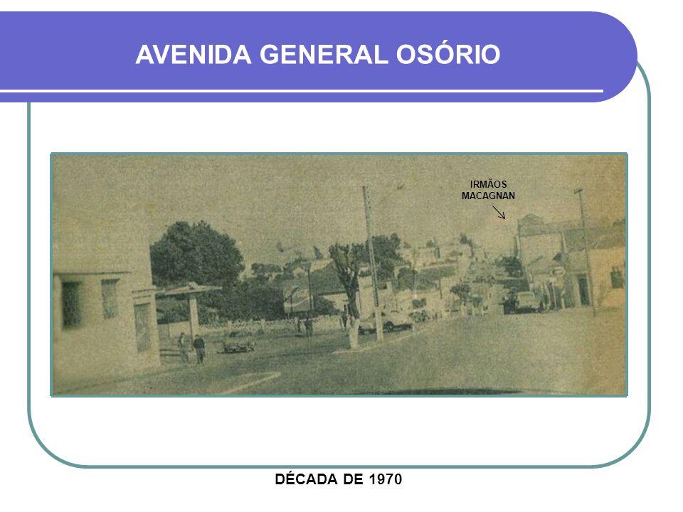 AVENIDA GENERAL OSÓRIO