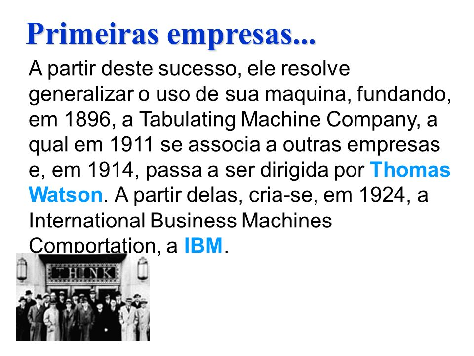Primeiras empresas...