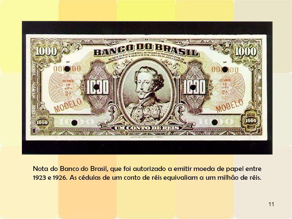 Nota do Banco do Brasil, que foi autorizado a emitir moeda de papel entre 1923 e 1926.