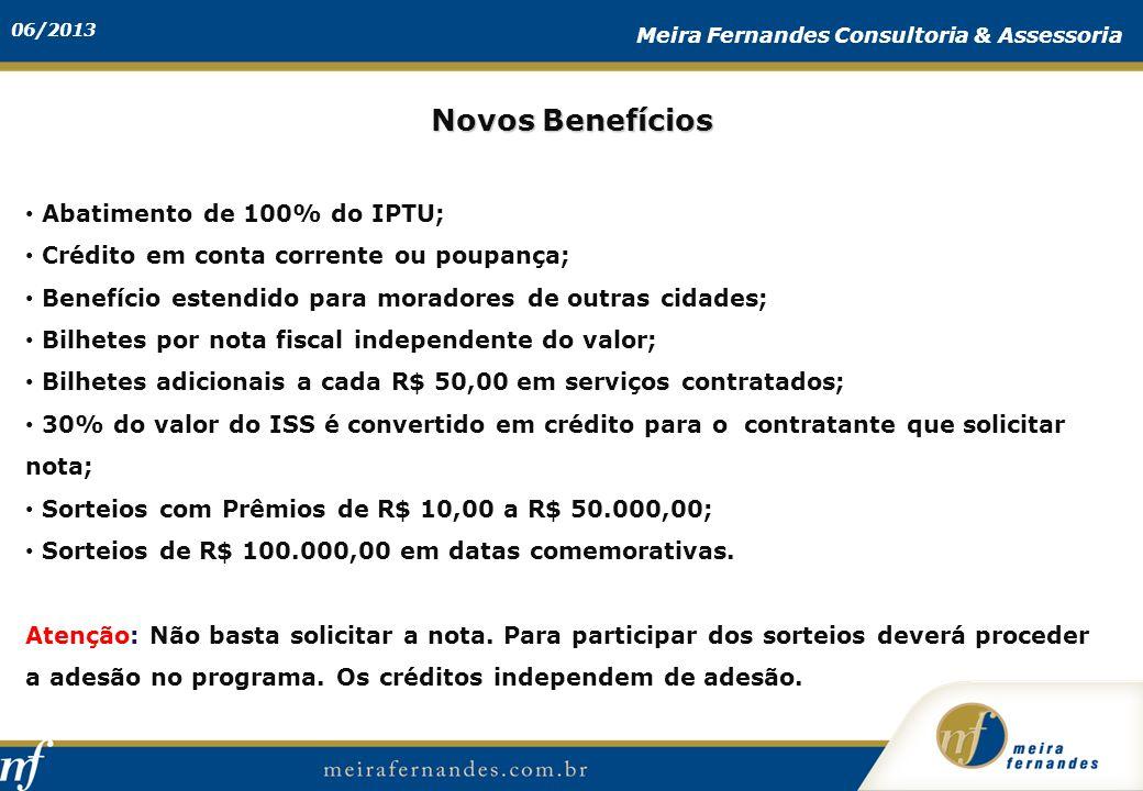 Novos Benefícios Abatimento de 100% do IPTU;