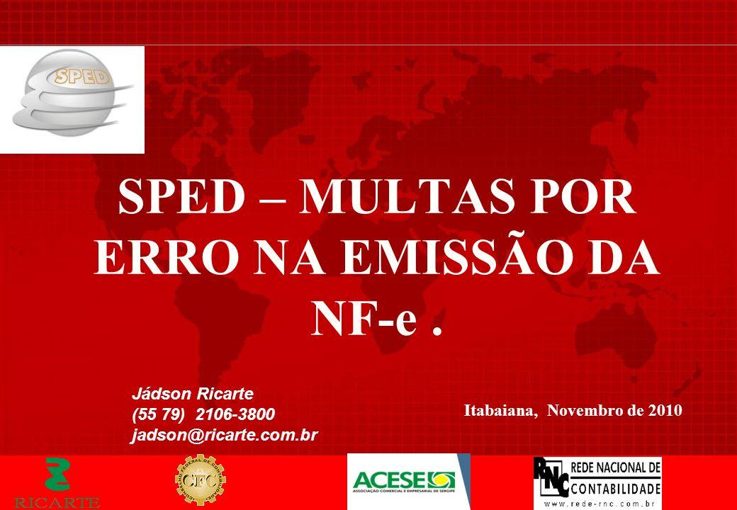 SPED – MULTAS POR ERRO NA EMISSÃO DA NF-e .