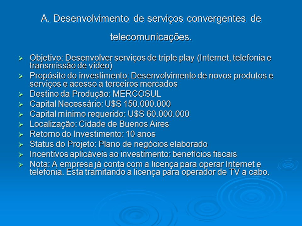 A. Desenvolvimento de serviços convergentes de telecomunicações.